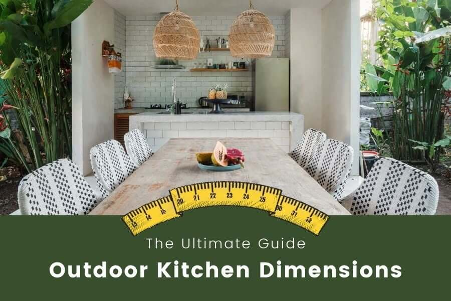 outdoor kitchen dimensions guide