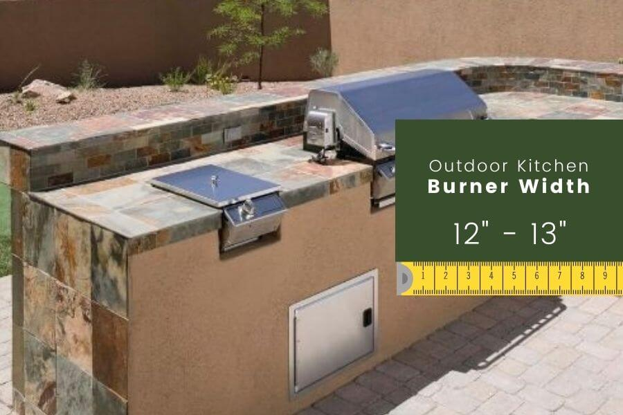 Outdoor kitchen dimensions: Burner width