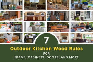 7 Handy Outdoor Kitchen Wood Rules for Frame, Cabinets, Doors