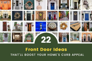 22 Front Door Ideas That'll Boost Your Home's Curb Appeal